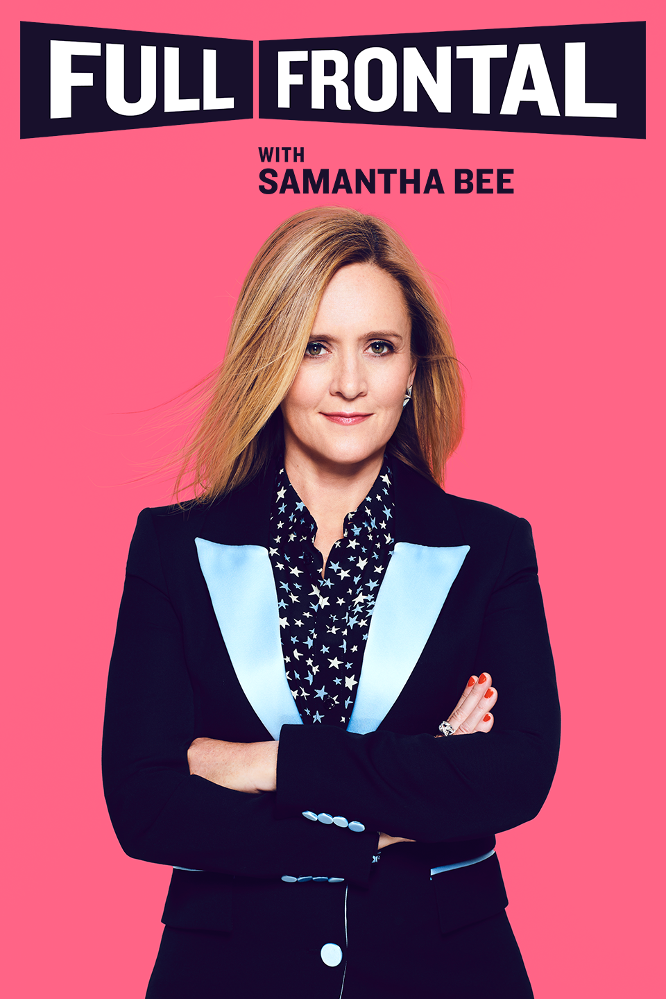 Promotional poster for FULL FRONTAL WITH SAMANTHA BEE.