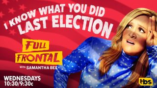 Full Frontal with Samantha Bee: 2020 Elections